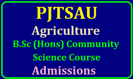 PJTSAU Agriculture B.Sc (Hons) Community /Home Science Course Admissions 2019 PJTSAU Agriculture B.Sc (Hons) Community /Home Science Course Admissions 2019,Agriculture Degree Admissions without EAMCET, Agriculture B.Sc Online Application form,last date to apply online for Agriculture B.Sc Course, List of documents for certificate verification for Agriculture B.Sc Admissions, Selection process , Registration Fee and how to apply details given here. Professor Jayashankar Telangana State Agricultural University PJTSAU, Administrative Office has given the Agriculture B.Sc (Hons) Community /Home Science Course Admissions notification on 10-06-2019 and applications will be invited for admissions into the following degree courses of Professor Jayashankar Telangana State Agricultural University PJTSAU , Telangana state for the academic year 2019-20/2019/06/pjtsau-agriculture-bsc-hons-home-science-degree-course-admission-apply-online-www.pjtsau.edu.in.html