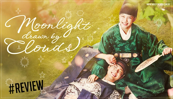 Resenha - Moonlight drawn by Clouds