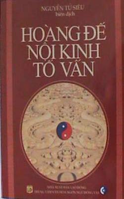 Hoàng Đế Nội Kinh Tố Vấn - Toàn tập - Nguyễn Tử Siêu