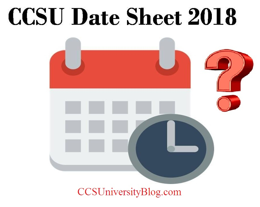 CCSUniversity Date Sheet 2018 | Minor changes in BA B.com B.Sc BBA Exam Scheme [23 march]