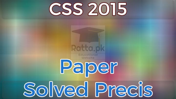 CSS 2015 Precis Passage Solved