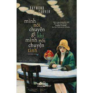 Mình Nói Gì Khi Mình Nói Về Chuyện Tình ebook PDF-EPUB-AWZ3-PRC-MOBI