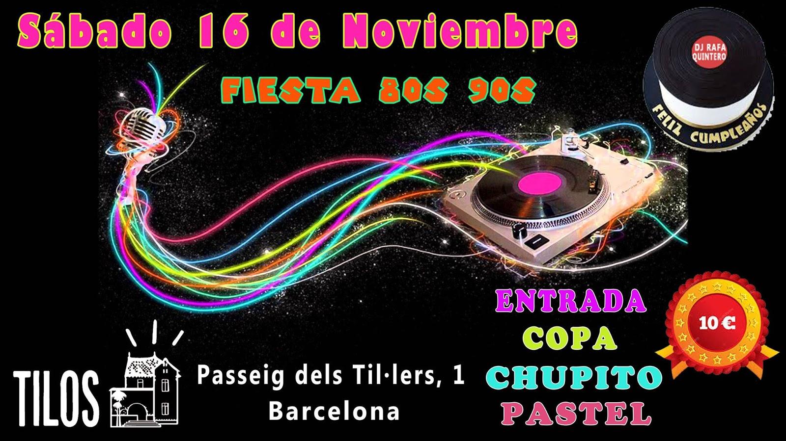 Flyer Fiesta 80s 90s (Cumpleaños DJ Rafa Quintero)