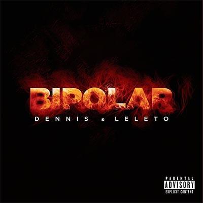 Dennis Dj e Mc Leleto - Bipolar