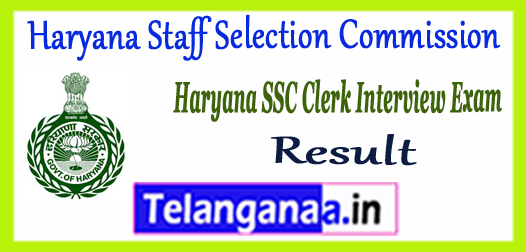 HSSC Haryana Staff Selection Commission Clerk Interview Final Result 2017 Merit List