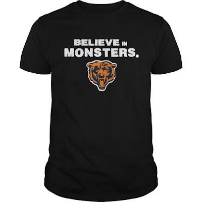 Believe in monsters Chicago Bear T Shirt Hoodie