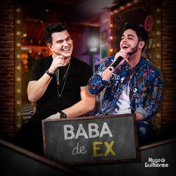 Baixar Baba de Ex - Hugo e Guilherme Mp3