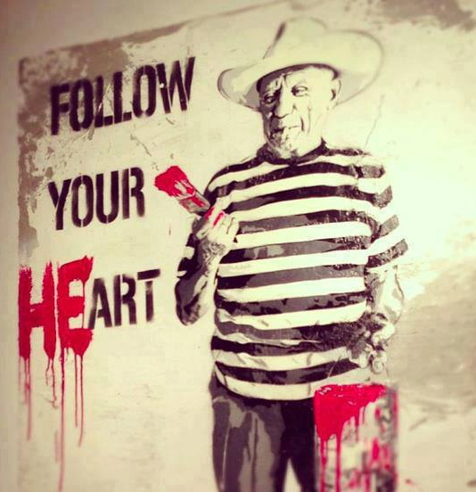 Picasso FOLLOW YOUR HEART