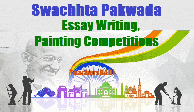 State Level Essay writing, Painting Competitions during Swachhta Pakhwada 2017