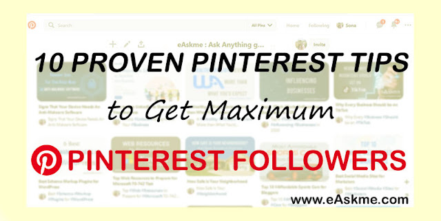 10 Proven Pinterest Tips That Will Have Followers Flocking to You: eAskme