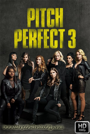 Pitch Perfect 3 1080p Latino