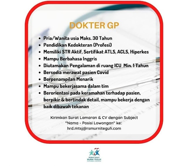Loker Dokter Umum RS Murni Teguh Sudirman-Jakarta
