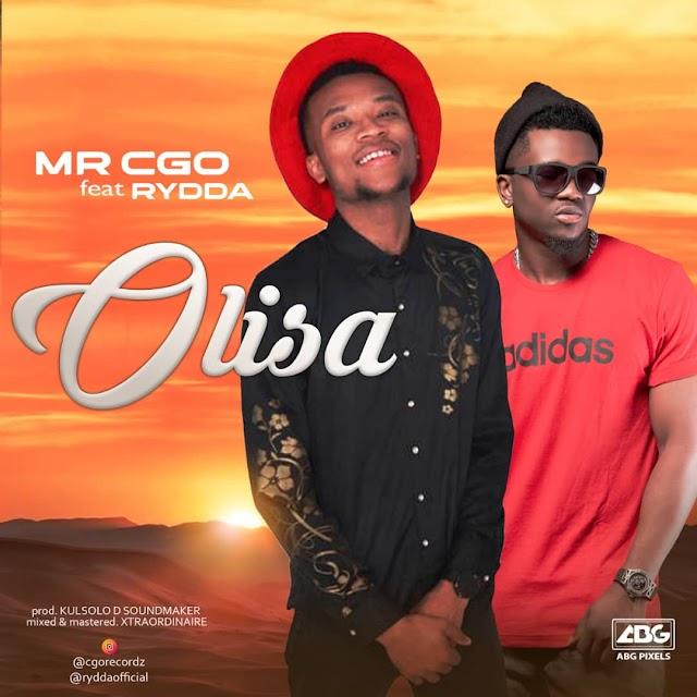 GOSPEL MUSIC: Mr CGO ft Rydda - Olisa (Prod By Kulsolo) @cgorecordz