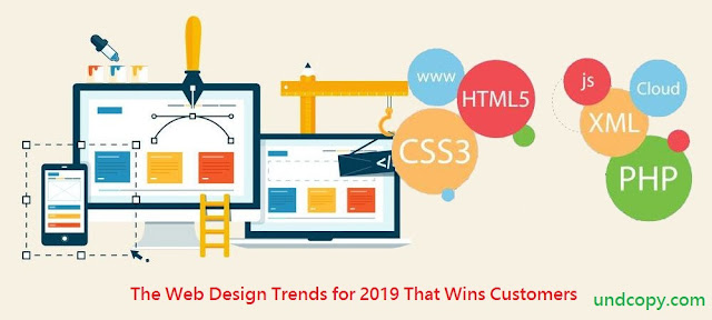 The Web Design Trends for 2019 That Wins Customers