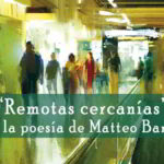 Remotas cercanías (entrevista a Matteo Barbato)