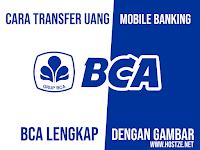 Cara Transfer Uang dari Mobile Banking BCA Lengkap