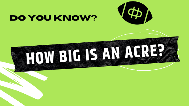 How Big Is An Acre In Measure