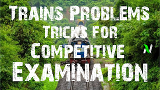 'Trains' problems tricks in Hindi | Fast track arithmetic formulae for all competitive examination.