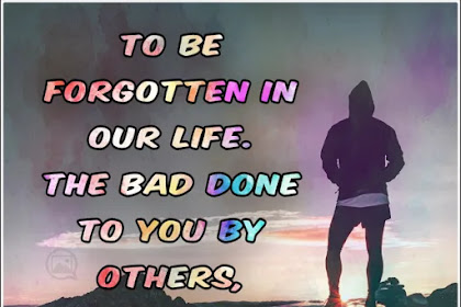 To be forgotten in our life | English Quote For Life