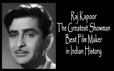 Raj Kapoor Films The Greatest Showman Best Film Maker in Indian History
