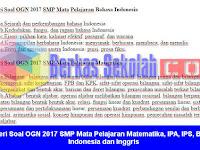 Materi Soal OGN 2017 SMP Mata Pelajaran Matematika, IPA, IPS, Bahasa Indonesia dan Inggris