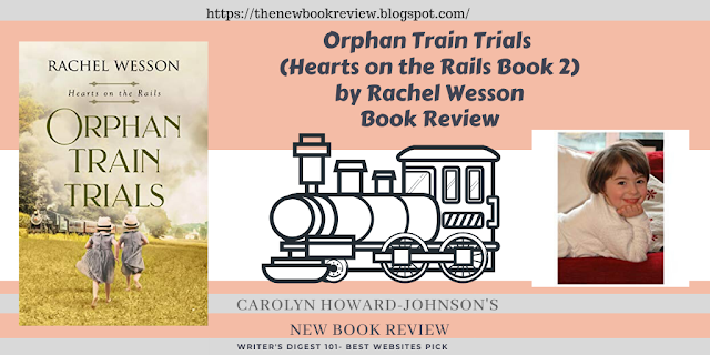 Orphan Train Trials (Hearts on the Rails Book 2) by Rachel Wesson