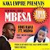 AUDIO;King Kaka feat Maima-Mbesa|Official Mp3 Audio |DOWNLOAD