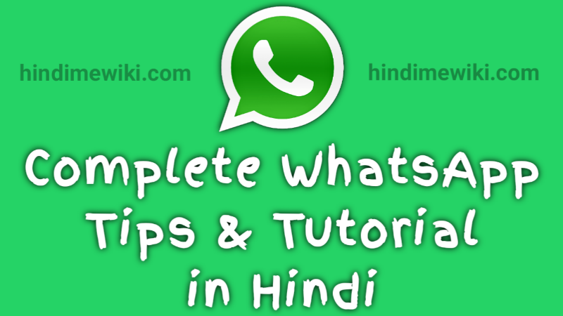 WhatsApp tips and tutorial