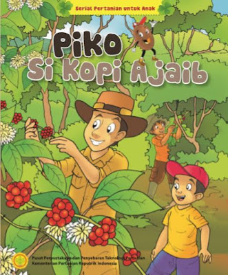 Piko Si Kopi Ajaib - Serial Komik Pertanian