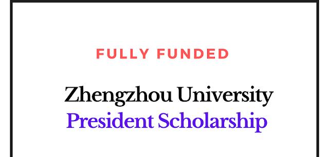 منحة رئيس جامعة تشنغتشو 2020-2021