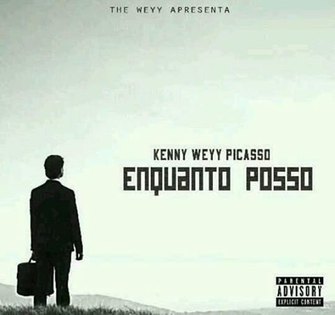 "Kenny The Weyy Picasso Mixtape ""Enquanto Posso"""