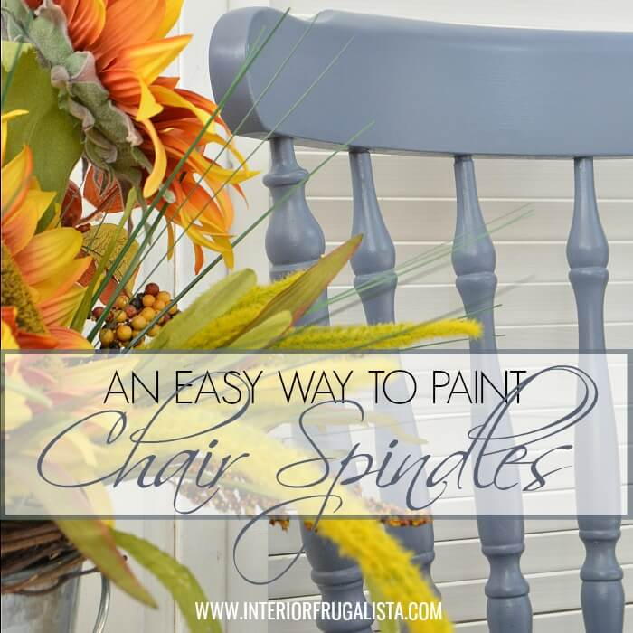 Painting Chair Spindles - 12th Most Popular Post of 2018
