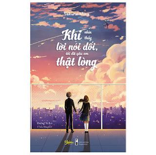 Khi Nhìn Thấy Lời Nói Dối, Tôi Đã Yêu Em Thật Lòng ebook PDF-EPUB-AWZ3-PRC-MOBI