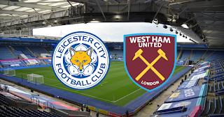 مشاهدة مباراة ليستر سيتي ضد ويست هام يونايتد 11-04-2021 بث مباشر في الدوري الانجليزي