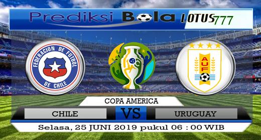 PREDIKSI CHILE VS URUGUAY 25 JUNI 2019