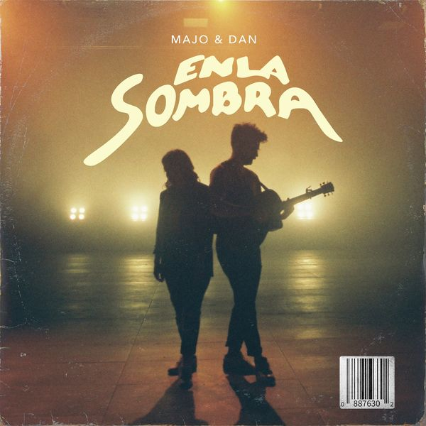 Majo y Dan – En La Sombra (Single) 2021 (Exclusivo WC)