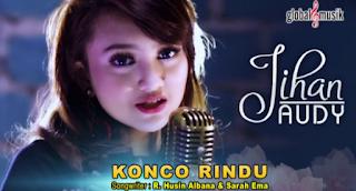 Download Lagu Jihan Audy - Konco Rindu Mp3 Single Dangdut Koplo 2018,Jihan Audy, Dangdut Koplo, 2018,