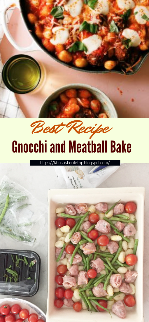Gnocchi and Meatball Bake #healthyfood #dietketo #breakfast #food