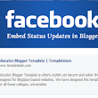 How to Embed Facebook Status Updates in Blogger