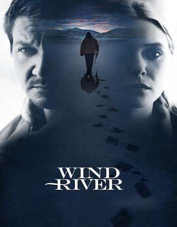 Wind River 2017 English Movie 300MB HC HDRip Download Download HD