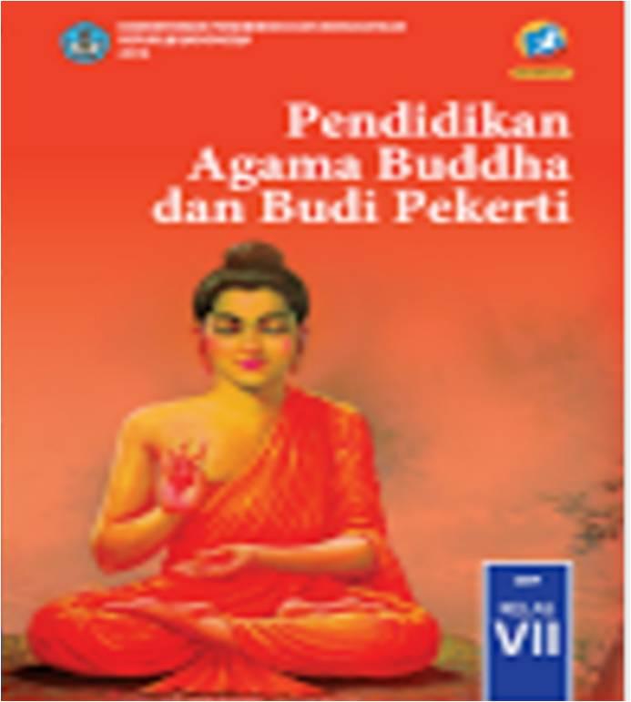 Buku Pendidikan Agama Buddha Dan Budi Pekerti Kurikulum Smp K 2013 Buddhist Education