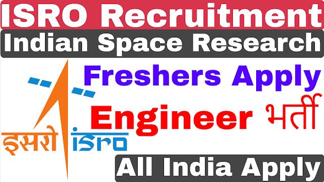 ISRO Engineer Recruitment 2019 | Indian Space Research SC Recruitment