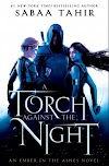 Resenha #583: A Torch Against The Night - Sabaa Tahir (Razorbil)