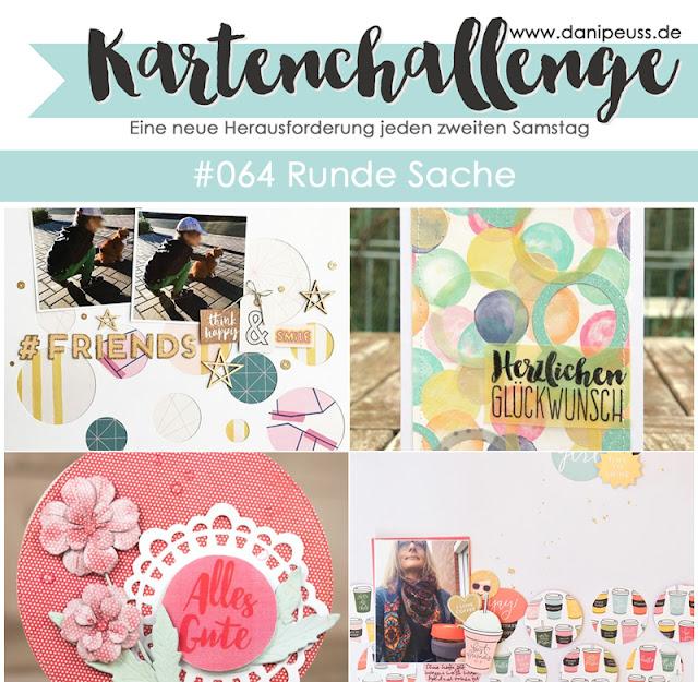 https://danipeuss.blogspot.com/2018/03/kartenchallenge-064-runde-sache.html