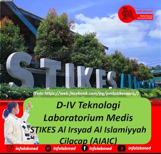 D-IV Teknologi Laboratorium Medis STIKES Al Irsyad Al Islamiyyah Cilacap (AIAIC)