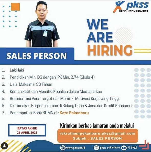 PT PKSS Pekanbaru Membuka Loker Sebagai Sales Person