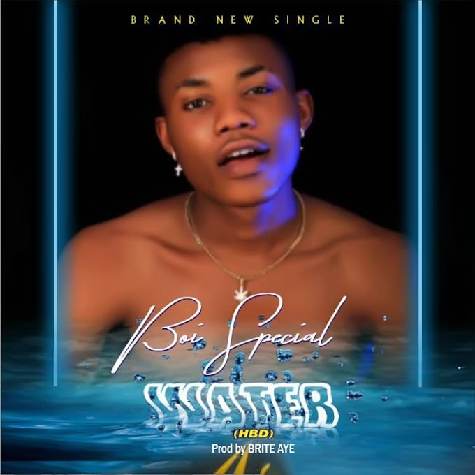 [Music]Boi-Special - water