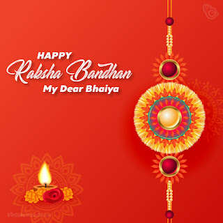 Happy Raksha Bandhan wishes for Brother, Happy Raksha Bandhan my dear bhaiya