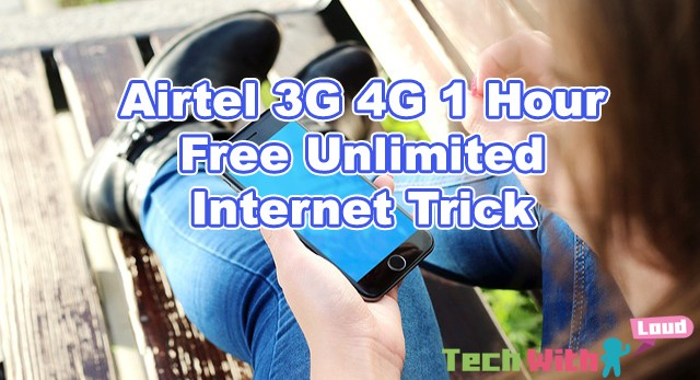 airtel-3g-4g-1-hour-free-unlimited-internet