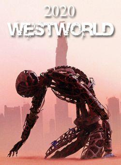 Thế Giới Miền Viễn Tây 3  - Westworld 3 (2020)